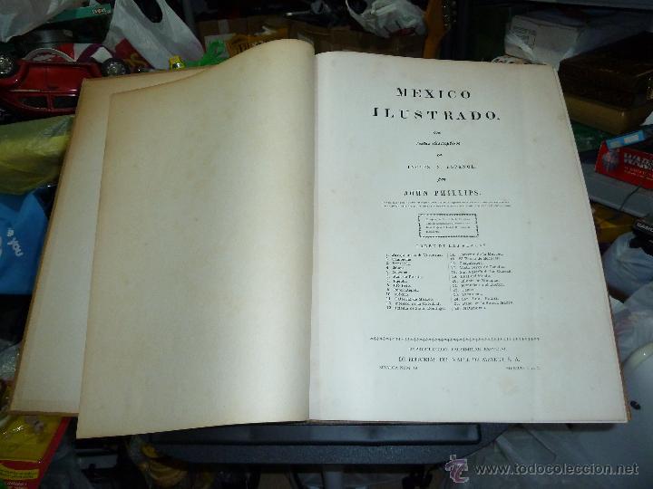Libros de segunda mano: MEXICO ILUSTRADO POR JOHN PHILLIPS EDITORIAL DEL VALLE DE MEXICO 1972 - Foto 11 - 50230966
