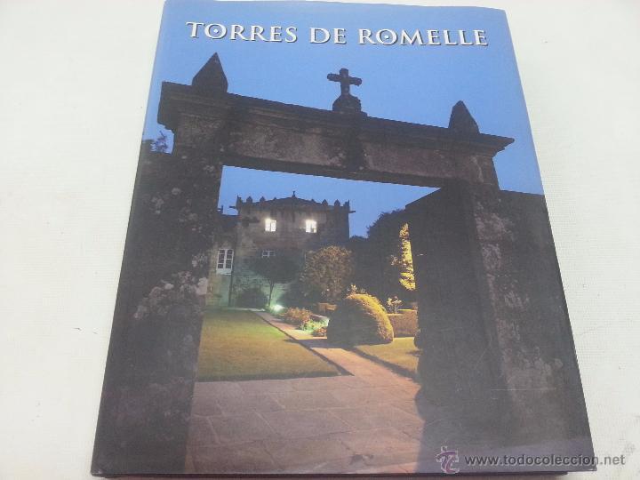 TORRES DE ROMELLE-OMAYRA LISTA-XURXO LOBATO-AÑO 2006-31 X 25 CM -277 PAGINAS -2186 45. (Libros de Segunda Mano - Ciencias, Manuales y Oficios - Otros)