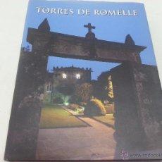 Livros em segunda mão: TORRES DE ROMELLE-OMAYRA LISTA-XURXO LOBATO-AÑO 2006-31 X 25 CM -277 PAGINAS -2186 45.. Lote 50235543
