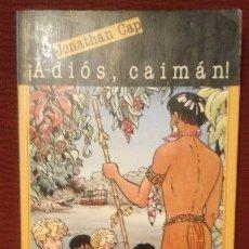 Libros de segunda mano - 1 HISTORIA ** JONATHAN CAP ¡ ADIÓS. CAIMÁN ! ** LOS INVESTIGADORES 1988 DE LEO LENVERS - 50238385