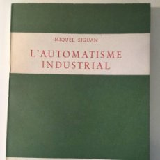 Libros de segunda mano: L'AUTOMATISME INDUSTRIAL. Lote 50241490