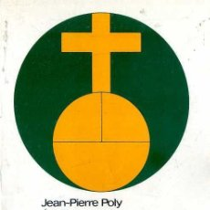 Libros de segunda mano: POLY / BOUMAZEL : EL CAMBIO FEUDAL SIGLOS X AL XII (LABOR NUEVA CLIO Nº 16, 1983). Lote 58603624