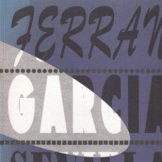 Libros de segunda mano: FERRÁN GARCÍA SEVILLA EXPOSICIÓN SALA ROBAYNERA AYUNTAMIENTO DE MIENGO CANABRIA 1993 * RARO *. Lote 50270638