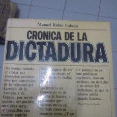 Libros de segunda mano - Cronica de la dictadura Manuel Rubio Caveza ( primo de rivera ) - 50281620