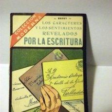 Libros de segunda mano: LIBRO COLECCION MODERNA, LOS CARACTERES Y LOS SENTIMIENTOS REVELADOS POR LA ESCRITURA, YAGÜES. Lote 50317358