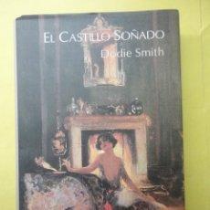 Libros de segunda mano: EL CASTILLO SOÑADO. SMITH. TAPA DURA. Lote 50320243