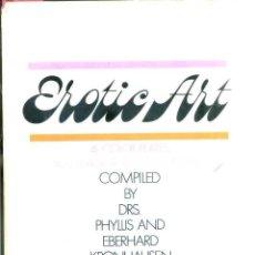 Libros de segunda mano: EROTIC ART (BELL, 1968). Lote 50333837