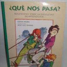 Libros de segunda mano: ¿QUÉ NOS PASA ? ··· SONIA RIERA .. Lote 50345788