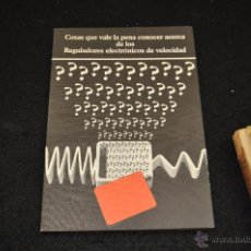 Libros de segunda mano: COSAS QUE VALE LA PENA CONOCER ACERCA DE LOS REGULADORES ELECTRONICOS DE VELOCIDAD - TG1. Lote 50362359