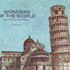 Libros de segunda mano: SMITH, DAVID Y NEWTON, DEREK: WONDERS OF THE WORLD. ILLUSTRATED BY JUSTIN TODD. Lote 50371944