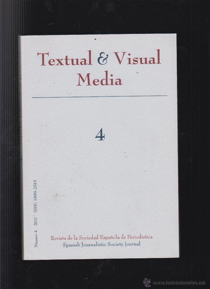 TEXTUAL & VISUAL MEDIA Nº 4 , REVISTA DE LA SOCIEDAD ESPAÑOLA DE PERIODISMO (Libros de Segunda Mano - Ciencias, Manuales y Oficios - Otros)