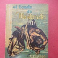 Libros de segunda mano: EL CONDE DE MONTECRISTO I. ALEJANDRO DUMAS. 1965. Lote 50387420