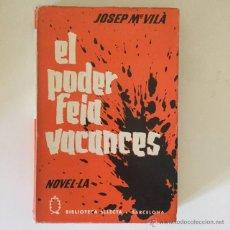 Libros de segunda mano: EL PODER FEIA VACANCES. Lote 50390869