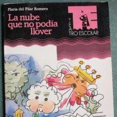 Libros de segunda mano: LA NUBE QUE NO PODIA LLOVER - MARIA PILAR ROMERO - TEATRO ESCOLAR - CEAC 1991. Lote 50441714