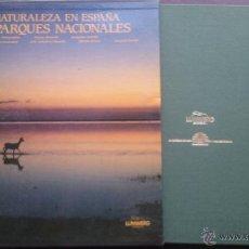 Libros de segunda mano: LA NATURALEZA EN ESPAÑA. LOS PARQUES NACIONALES. LUNWERG EDITORES CON CAJA. Lote 50455431