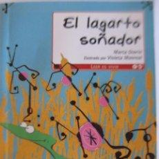Libros de segunda mano: LITERATURA INFANTIL, EL LAGARTO SOÑADOR. Lote 50474709