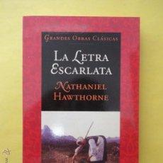 Libros de segunda mano: LA LETRA ESCARLATA. NATHANIEL HAWTHORNE.. Lote 50495296