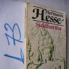 Libros de segunda mano: SIDHARTHA - HERMANN HESSE. Lote 50502762
