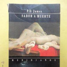 Libros de segunda mano: SABOR A MUERTE. JAMES. Lote 50510609