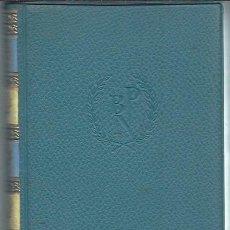 Libros de segunda mano: GIOSUÉ CARDUCCI PREMIO NOBEL 1906 OBRAS ESCOGIDAS, AGUILAR MADRID 1957, ODAS BÁRBARAS, LEER. Lote 50512063