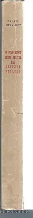 Libros de segunda mano: EL PENSAMIENTO SOCIAL POLÍTICO DEL CARDENAL BELLUGA 1662-1743, RAFAEL SERRA RUIZ, DIPUTACIÓN MURCIA - Foto 4 - 50512497