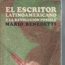 Libros de segunda mano: EL ESCRITOR LATINOAMERICANO Y LA REVOLUCIÓN POSIBLE, MARIO BENEDETTI, EDITORIAL NUEVA IMAGEN ALFA . Lote 104402583