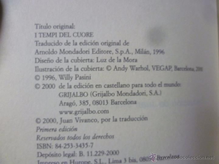 Libros de segunda mano: WILLY PASINI. LOS TIEMPOS DEL CORAZÓN (ED.GRIJALBO)23 x 16 cm 232 pp - Foto 2 - 213445491