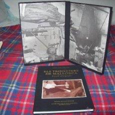 Libros de segunda mano: ELS TRINXETERS DE MALLORCA (ESTUDI ETNOGRÀFIC). ANDREU RAMIS.J.J.DE OLAÑETA.1992. UNA JOIA!!!!!!!!!!. Lote 50522338