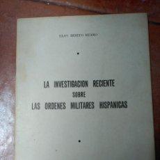 Libros de segunda mano: LA INVESTIGACIÓN RECIENTE SOBRE LAS ÓRDENES MILITARES HISPÁNICAS. ELOY BENITO RUANO. ÉVORA, 1974. Lote 50527298