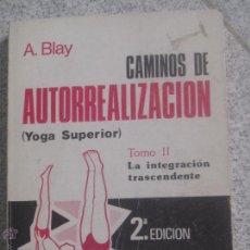 Second hand books - CAMINOS DE AUTORREALIZACION TOMO 2 A. BLAY EDIT CEDEL AÑO 1982 - 133642023