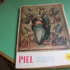 Libros de segunda mano: REVISTA PIEL ,AÑO 1956. Lote 50533820