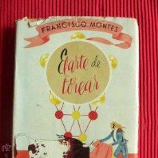 Libros de segunda mano - EL ARTE DE TOREAR - FRANCISCO MONTES - COLECCIÓN MÁS ALLÁ 23 - 73625669