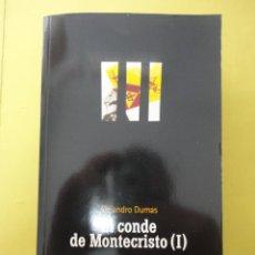 Libros de segunda mano: EL CONDE DE MONTECRISTO I. ALEJANDRO DUMAS.. Lote 50544135