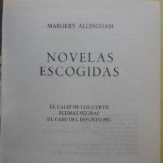 Libros de segunda mano: MARGERY ALLINGHAM , NOVELAS ESCOGIDAS , AGUILAR . Lote 50545955