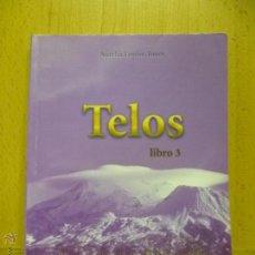Libros de segunda mano: TELOS : REVELACIONES DE LA NUEVA LEMURIA - JONES, AURELIA LOUISE TOMO 3. Lote 194542607