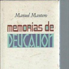 Libros de segunda mano: MEMORIAS DE DEUCALION, MANUEL MANTERO, PLAZA Y JANÉS BARCELONA 1982, 150 PÁGS, PASTA DURA, 14X20CM. Lote 50550829