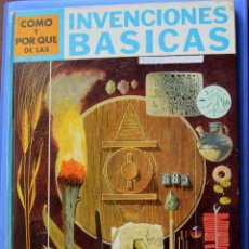 Libros de segunda mano: INVENCIONES BÁSICAS - COMO Y POR QUE DE -I. ROBBIN - ILUSTRA L. VOSBURGH - EDITORIAL MOLINO 1968. Lote 50554036