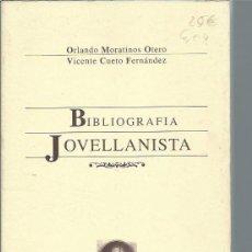 Libros de segunda mano: BIBLIOGRAFÍA JOVELLANISTA, ORLANDO MORATINOS OTERO, VICENTE CUETO FERNÁNDEZ, FORO JOVELLANOS, LEER. Lote 50554280