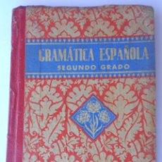 Libros de segunda mano: GRAMÁTICA ESPAÑOLA. SEGUNDO GRADO. EDELVIVES. VIGESIMASEGUNDA EDICIÓN. 1939. Lote 50560547