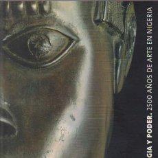 Libros de segunda mano: ÁFRICA: MAGIA Y PODER - 2500 AÑOS DE ARTE EN NIGERIA - FUNDACIÓN LA CAIXA 1998. Lote 50566936