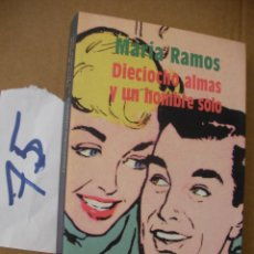 Libros de segunda mano: DIECIOCHO ALMAS Y UN HOMBRE SOLO - FERNANDO SANCHEZ DRAGO - ENVIO GRATIS A ESPAÑA . Lote 50570806
