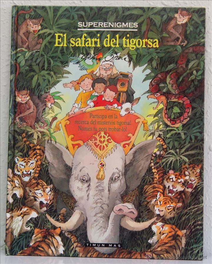 JOHN SPEIRS, SUPERENIGMAS. EL SAFARI DE TIGARSA. EDITORIAL TIMUN MÁS, 1993. EN CATALÁN (Libros de Segunda Mano - Literatura Infantil y Juvenil - Otros)