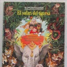 Libros de segunda mano: JOHN SPEIRS, SUPERENIGMAS. EL SAFARI DE TIGARSA. EDITORIAL TIMUN MÁS, 1993. EN CATALÁN. Lote 50574285