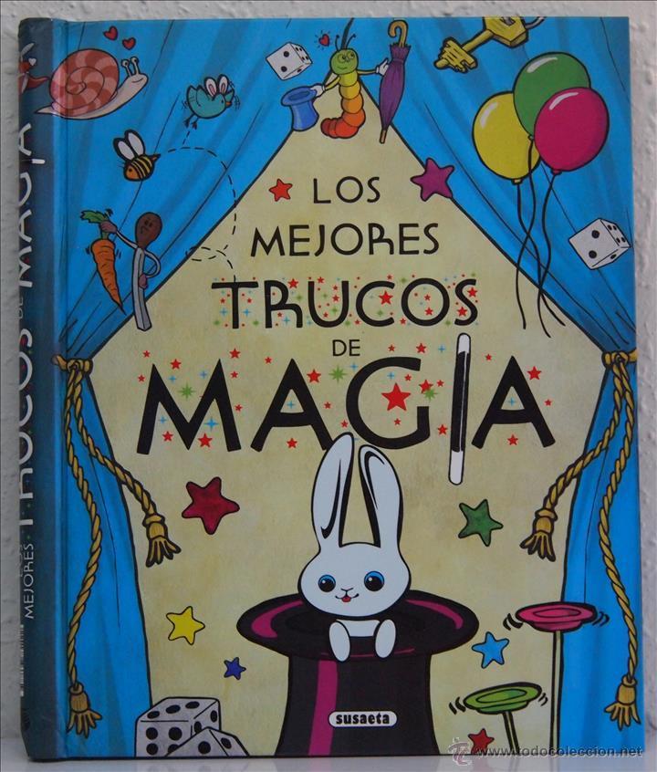 LOS MEJORES TRUCOS DE MAGIA, EDITORIAL SUSAETA, MADRID, 2014 (Libros de Segunda Mano - Literatura Infantil y Juvenil - Otros)