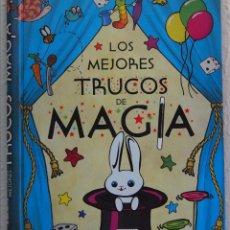 Libros de segunda mano: LOS MEJORES TRUCOS DE MAGIA, EDITORIAL SUSAETA, MADRID, 2014. Lote 50584390