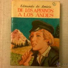 Libros de segunda mano: MINI LIBRO SERIE JOYAS LITERATURA UNIVERSAL ANTEOJITO - DE LOS APENINOS A LOS ANDES (8 X 6 CM). Lote 50585461