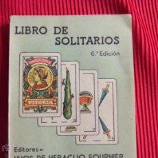 Libros de segunda mano: LIBRO DE SOLITARIOS - HIJOS DE HERACLIO FOURNIER . Lote 50602399