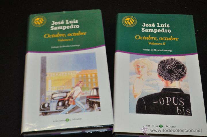 OCTUBRE, OCTUBRE , VOL. I Y II - JOSE LUIS SAMPEDRO - BIBLIOTECA EL MUNDO 73 Y 74 (Libros de Segunda Mano (posteriores a 1936) - Literatura - Otros)
