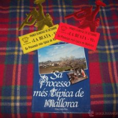 Libros de segunda mano: SA PROCESSÓ MÉS TÍPICA DE MALLORCA . SANTA MARGALIDA .MATEO CLADERA.1984.+ EXTRES. FOLKLORE. Lote 50655047