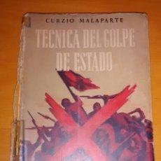 Libros de segunda mano: LIBRO, TÉCNICAS DEL GOLPE DE ESTADO, CURZIO MALAPARTE, 163 PÁGINAS, 1953, BUENOS AIRES. Lote 50692619